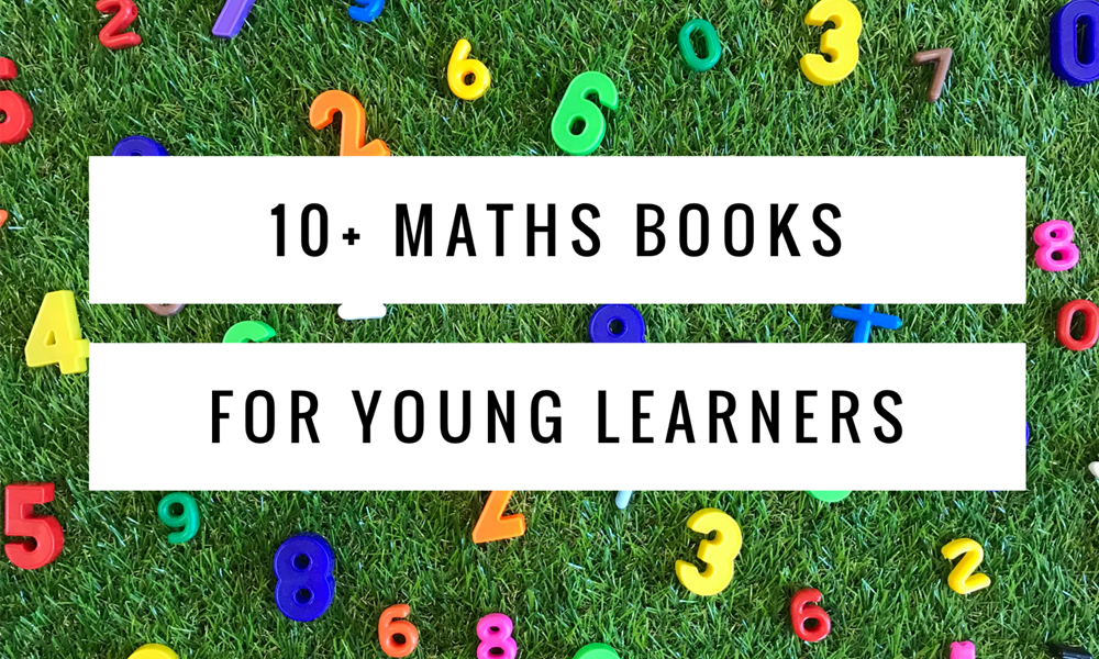10 Maths Books For Young Learners Title